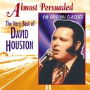 Very Best of David Houston - Almost Persuaded
