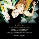 Natalie Dessay - Amor (Opera Scenes and Lieder by