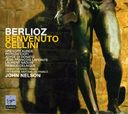 Berlioz: Benvenuto Cellini (First recoding of the