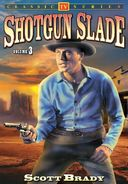 Shotgun Slade - Volume 3