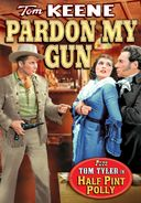 Pardon My Gun / Half Pint Polly