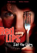 Red Lips Eat the Living (Full Screen)