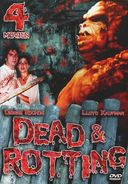 Dead & Rotting 4-Movie Collection (Dead And