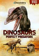 Discovery Channel - Dinosaurs: Perfect Predators