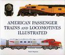 American Passenger Trains and Locomotives