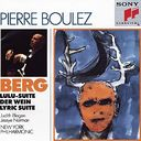 Berg: Lulu Suite; Der Wein; Lyric Suite