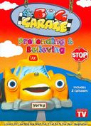The Big Garage: Pretending & Believing