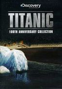 Discovery Channel - Titanic - 100th Anniversary