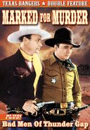 The Texas Rangers: Marked for Murder (1945) / Bad