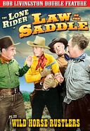 The Lone Rider: Law of the Saddle (1943) / Wild
