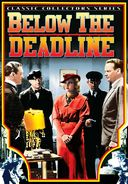 "Below The Deadline - 11"" x 17"" Poster"