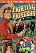 Rex Bell Double Feature: Fighting Pioneers (1935)