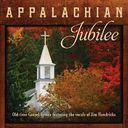 Appalachian Jubilee: Old-Time Gospel Hymns