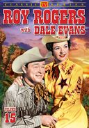 Roy Rogers With Dale Evans - Volume 15