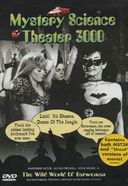 Mystery Science Theater 3000 - Wild World of