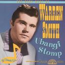 Very Best of Warren Smith - Ubangi Stomp