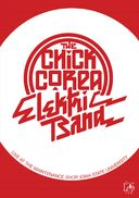 Chick Corea - The Chick Corea Electric Band: Live