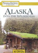 Alaska - Into the Wilderness (4-DVD)