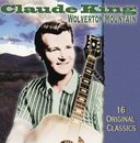 Very Best of Claude King - Wolverton Mountain