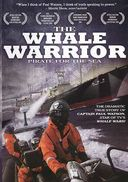 The Whale Warrior: The Pirate for the Sea