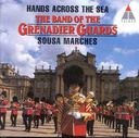 Hands Across the Sea: Sousa Marches - The Band of