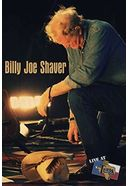 Billy Joe Shaver - Live at Billy Bob's Texas
