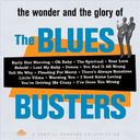 The Wonder and Glory of the Blues Busters
