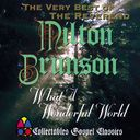 The Very Best of Rev. Milton Brunson - What A