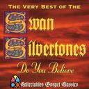 The Very Best of Swan Silvertones - Do You