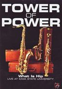 Tower of Power - What Is Hip: Live At Iowa State