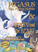 Stories to Remember - Beauty & the Beast / Pegasus