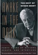Roger Ebert - Awake in the Dark: The Best of