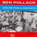 Ben Pollack and His Pick-A-Rib Boys (Live)