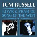 Love & Fear / Song of the West (2-CD)