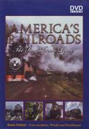 Trains - America's Railroads: The Steam Train