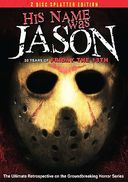 Friday the 13th - His Name Was Jason: 30 Years of