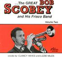 The Great Bob Scobey & His Frisco Band, Volume 2