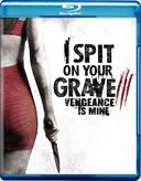 I Spit on Your Grave: Vengeance Is Mine (Blu-ray)