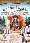 Shelley Duvall's Tall Tales & Legends: Annie