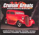 Cruisin' Greats: 60 Crusin' Classics from the