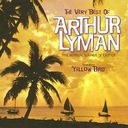 The Very Best of Arthur Lyman
