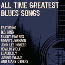 All Time Greatest Blues Songs (3-CD)