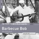 Rough Guide To Barbecue Bob (Reborn And