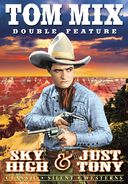 Tom Mix Silent Double Feature: Sky High / Just