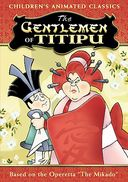The Gentlemen of Titipu (Animated Version of