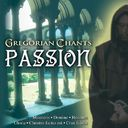 Gregorian Chants: Passion