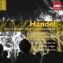 Handel: Water and Fireworks Music - Coronation