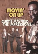 Curtis Mayfield & The Impressions - Movin On Up:
