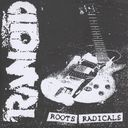 Roots Radicals (Limited)