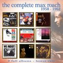The Complete Max Roach 1958-1962